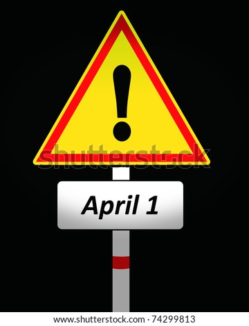 fools day warning sign - stock photo