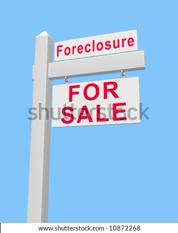 For sale sign on post with foreclosure on top banner. Standard common sign post like that used by realtors. Placard is suspended by metal links