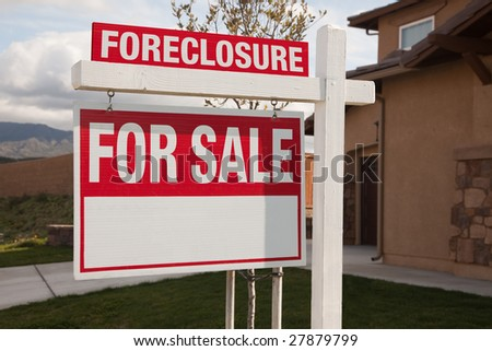 Foreclosure For Sale Real Estate Sign in Front of House Ready for Your Own Copy.