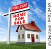 Foreclosure home for sale sign and house as a real estate business financial concept of defaulting on mortgage home loans and losing your residence to the banks because of a difficult economy. - stock vector