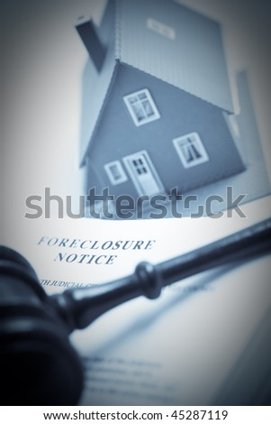 Foreclosure Notice, Gavel and Model Home Duotone with Selective Focus. - stock photo