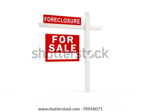 Foreclosure sign - stock photo
