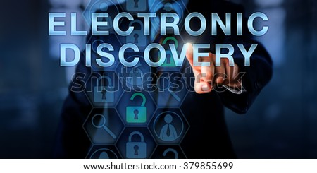 Forensic examiner is pressing ELECTRONIC DISCOVERY on a touch screen. Technology concept and business metaphor. Magnifier icons relate to the digital forensic process of identification of evidence. - stock photo