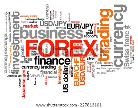 Forex - foreign exchange currency trading word cloud illustration. Tag cloud keyword concept. - stock photo