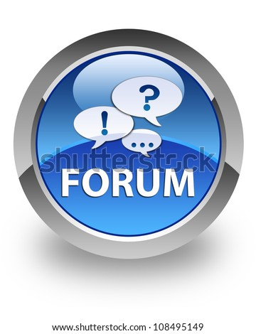 Forum icon on glossy blue round button - stock photo