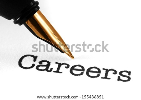 Fountain pen on careers - stock photo