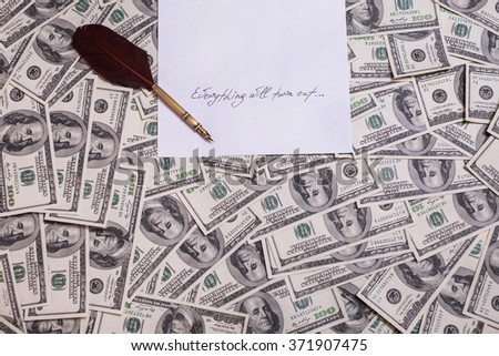 fountain pen on the background of money, hundred dollar bills front side. background of dollars, old hundred-dollar bil face, motivation, success, you can be rich copyspace - stock photo