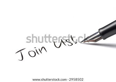 Fountain pen writing Join Us! - stock photo