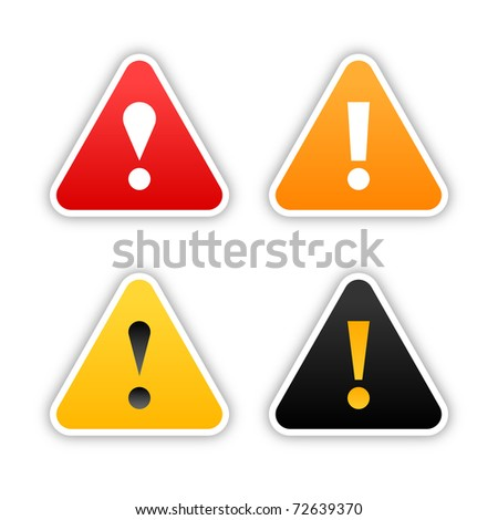 Four warning stickers with exclamation mark sign and drop shadow on white. Bitmap copy my vector ID: 71452765 - stock photo
