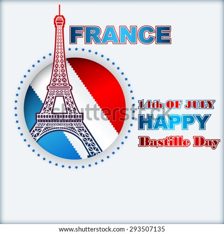 Fourteenth of July, Bastille Day of France background;Holidays layout template with blue, white, red national flag colors and Eiffel tower, background for France Independence Day.         - stock photo