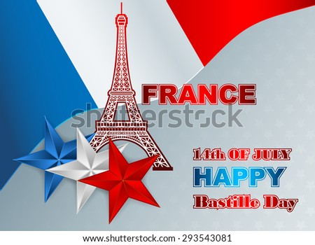 Fourteenth of July, Bastille Day of France background; Holidays layout template with blue, white, red national flag colors and Eiffel tower, background for fourteenth July, France Independence Day - stock photo