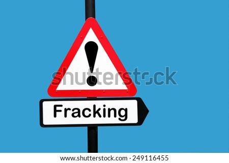 Fracking warning sign - stock photo