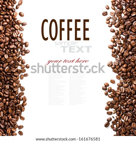 Frame of roasted coffee beans isolated on white may use as background or texture (with easy removable sample text) - stock photo