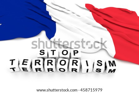 France flag and write stop terrorism. 3D rendering.