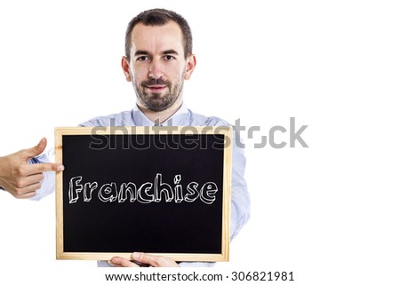 Franchise - Young businessman with blackboard - isolated on white - stock photo