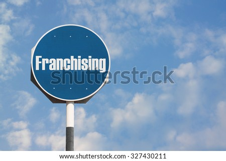 Franchising Sign - stock photo