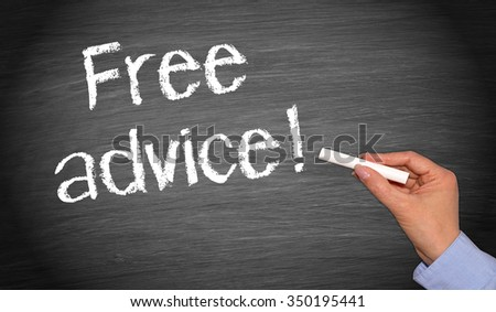 Free advice ! - Female hand writing text on chalkboard background - stock photo