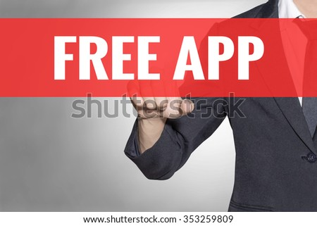 Free App word Business man touching on red tab virtual screen for business concept - stock photo