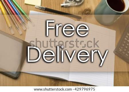 Free Delivery - business concept with text - horizontal image