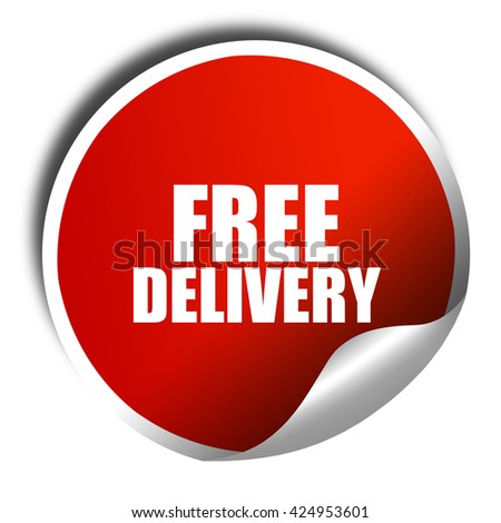 free delivery, 3D rendering, red sticker with white text - stock photo