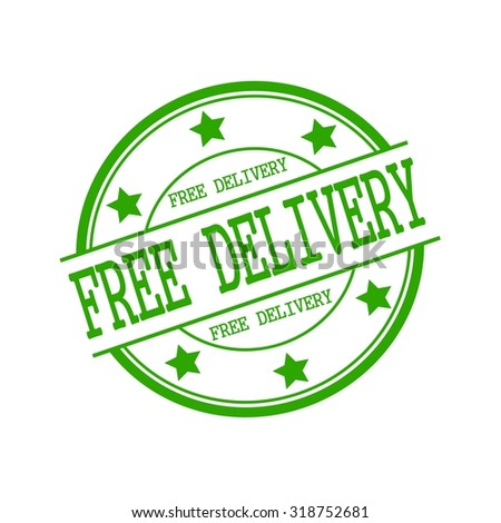 Free delivery green stamp text on green circle on a white background and star