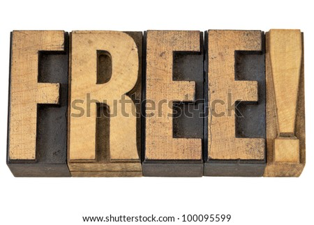 free exclamation - isolated word in vintage letterpress wood type - stock photo