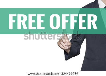 Free Offer word on virtual screen touch by business woman on white background - stock photo