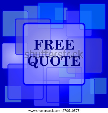 Free quote icon. Internet button on abstract background.  - stock photo