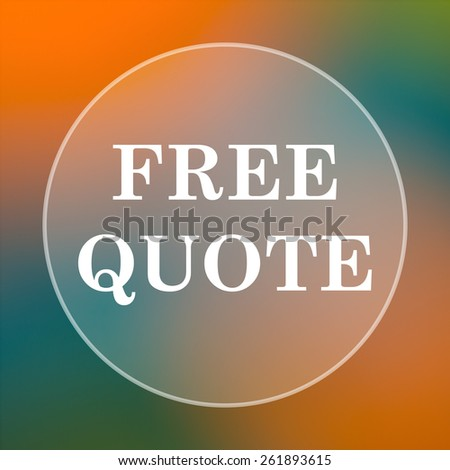 Free quote icon. Internet button on colored  background.  - stock photo