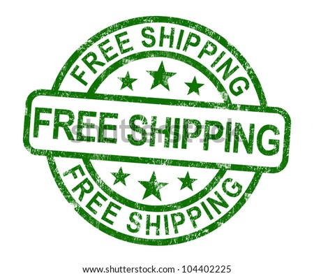 Free Shipping Stamp Shows No Charge Or Gratis To Deliver - stock photo