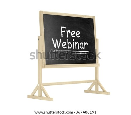 Free Webinar concept. Blackboard, chalkboard isolated on white