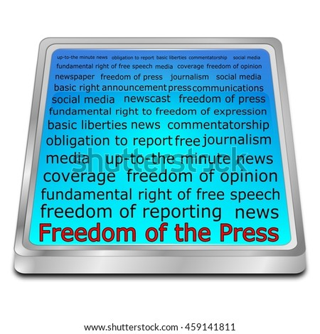 Freedom of the Press wordcloud button - 3D illustration - stock photo