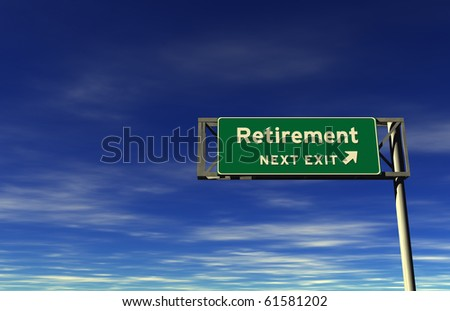 Freeway sign, next exit... Retirement! - stock photo