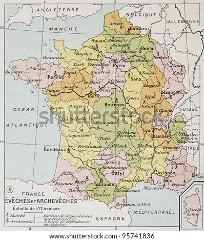 French Diocese and Archdiocese old map. By Paul Vidal de Lablache, Atlas Classique, Librerie Colin, Paris, 1894 (first edition) - stock photo