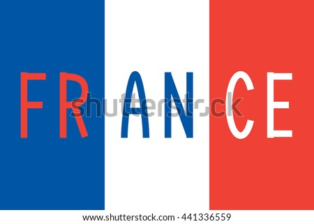 French flag in correct proportions and colors with word France - stock photo