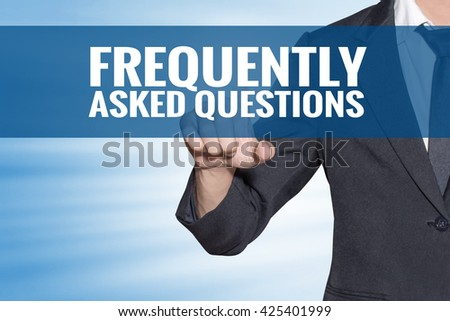Frequently Asked Questions word Business man touching on blue virtual screen - stock photo