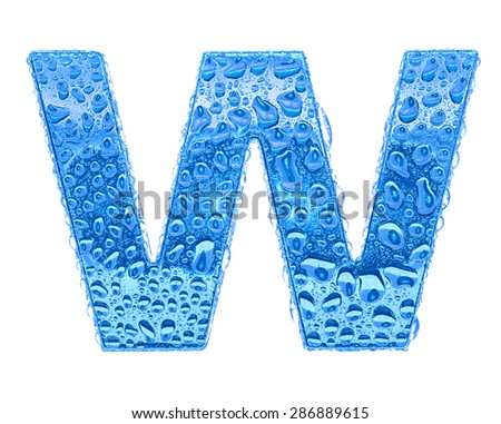 Fresh Blue alphabet symbol - letter W. Water splashes and drops on transparent glass. Isolated on white - stock photo