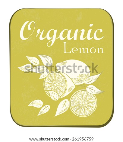 Fresh Organic Lemon Label. Vector illustration. Retro fruit design. Old paper texture background. - stock photo