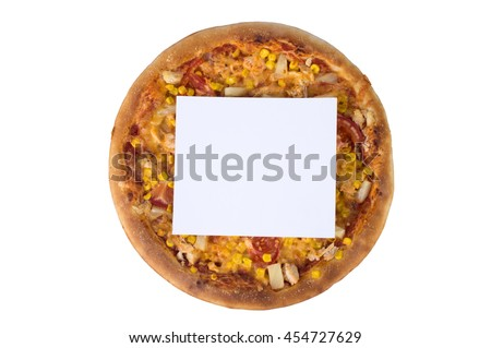 Fresh pizza with a white sheet of paper isolated on white background.