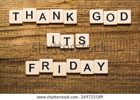 Friday, good, god. - stock photo