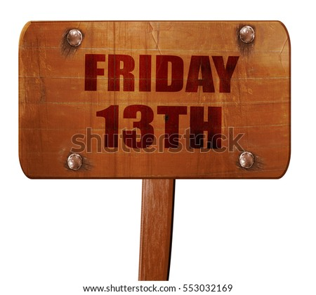 friday 13th, 3D rendering, text on wooden sign