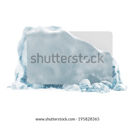 Frozen Blank Board in Broken Solid Ice Block isolated on white background  - stock photo