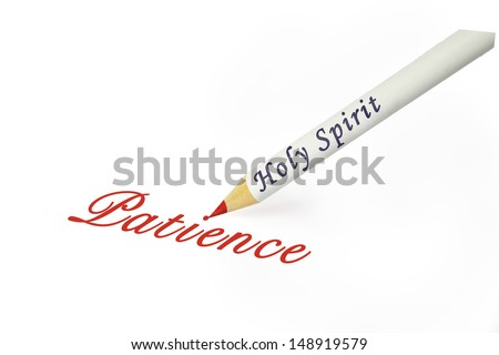 Fruit of the Spirit is patience - stock photo