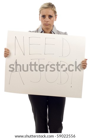 Frustrated unemployed woman desperately looking for a job, she's holding a need a job sign isolated over white background - stock photo