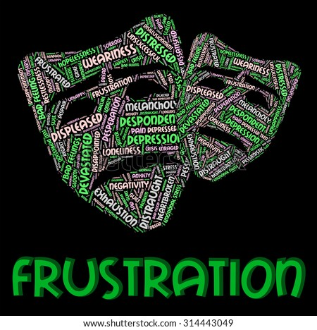 Frustration Word Showing Irritate Words And Maddened - stock photo