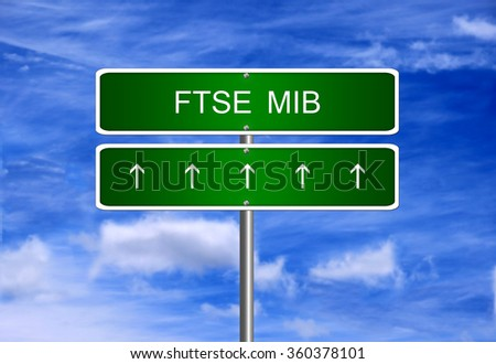 FTSE MIB Italy index arrow going up stock exchange rising strong bull market concept.