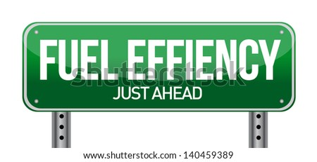 fuel efficiency road sign illustration design isolated on white - stock photo