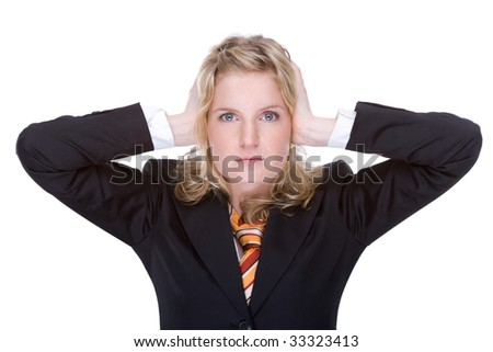 Full isolated portrait of a beautiful caucasian businesswoman blocking the ears - stock photo