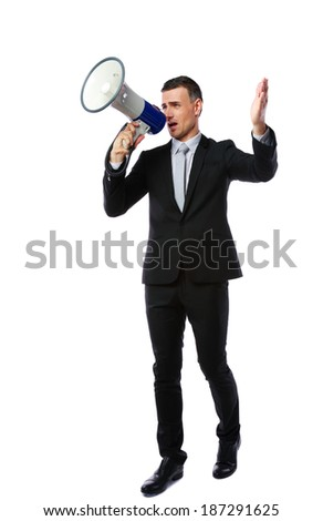 Full length portrait of businessman yelling through megaphone isolated on white background