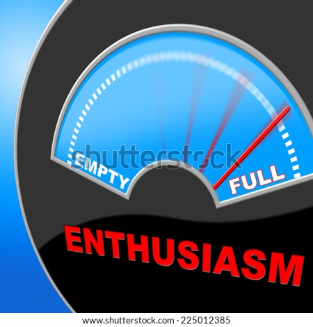 Full Of Enthusiasm Indicating Do It Now And Action - stock photo